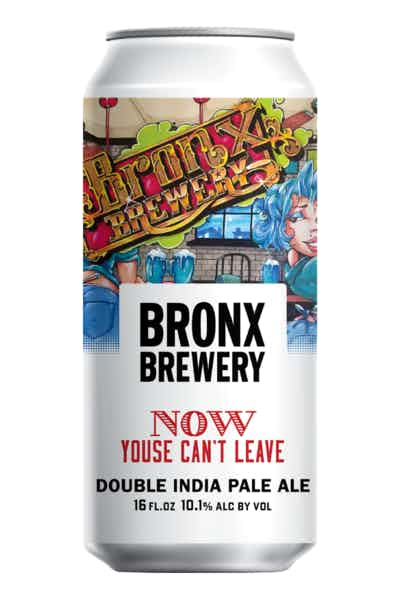 Bronx Brewery Now Youse Can't Leave