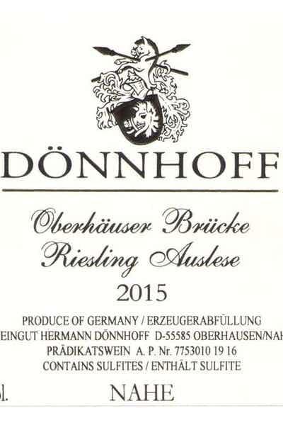 Donnhoff Riesling Auslese Oberhauser Brucke 2015