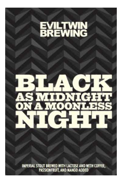 Evil Twin Black As Midnight On A Moonless Night