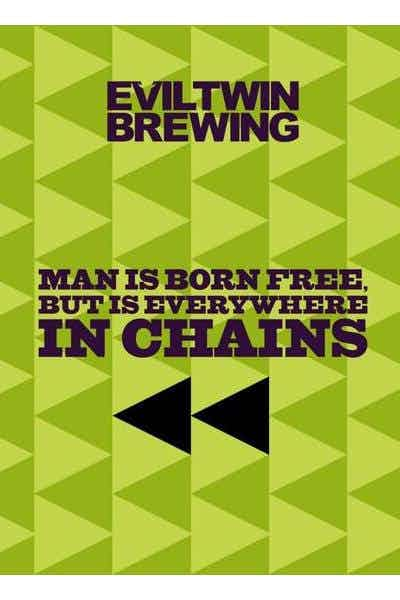 Evil Twin Man Is Born Free But Is Everywhere In Chains