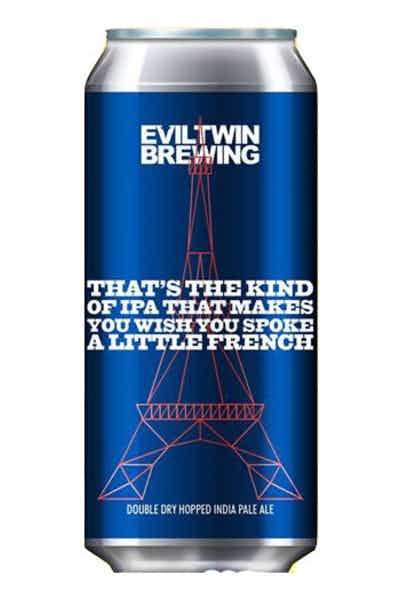 Evil Twin Thats The Kind Of IPA That Makes You Wish You Spoke A Little French