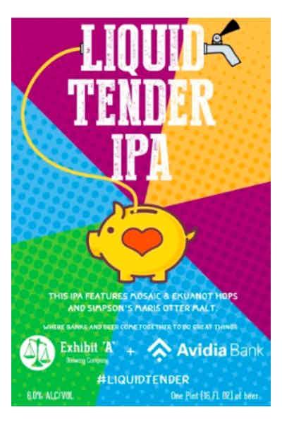 Exhibit A Liquid Tender IPA