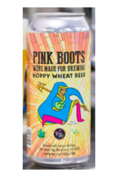 Exhibit A Pink Boots Were Made For Brewing