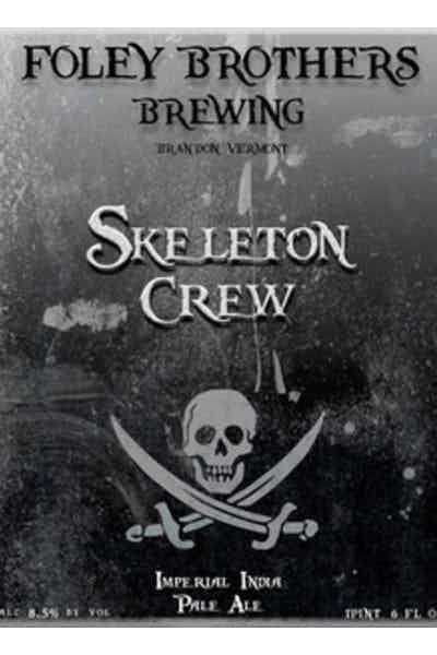 Foley Brothers Skeleton Crew