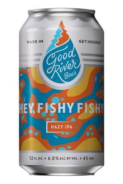 Good River Hey Fishy Fishy Hazy IPA