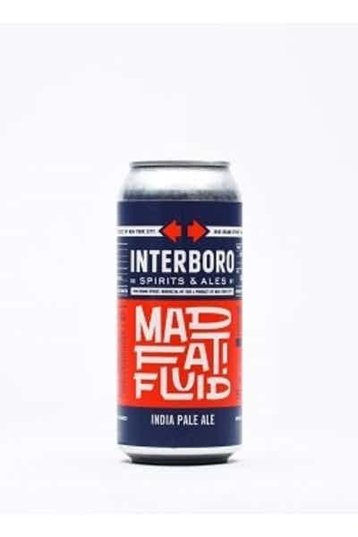 Interboro Mad Fat Fluid