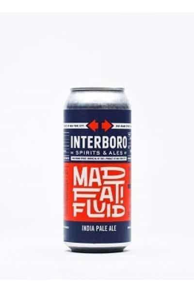 Interboro Mad Fat Fluid