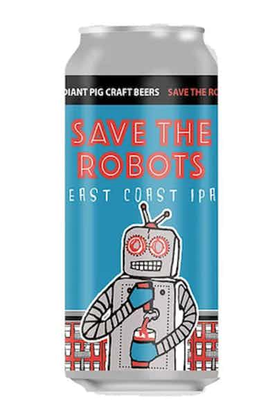 Radiant Pig Save The Robots East Coast IPA