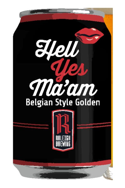 Raleigh Brewing Company Hell Yes Ma'am Belgian Golden Ale