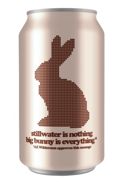 Stillwater Is Nothing Big Bunny Is Everything