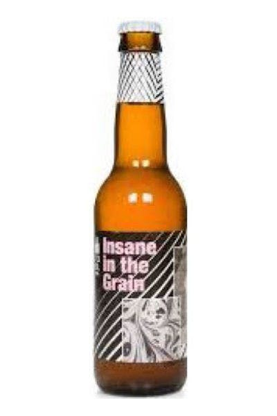 To Ol Insane In The Grain Rustic IPA