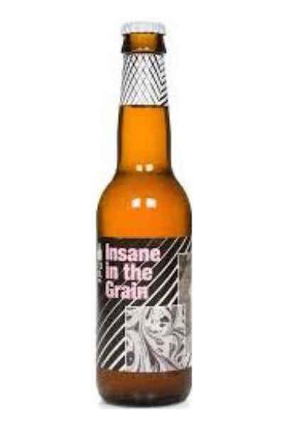 To Ol Insane In The Grain Rustic IPA